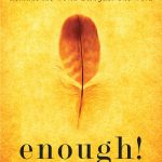 E52: YOU ARE ENOUGH! How to Transform Your World With Just One Word