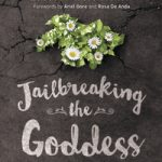 E58: Jailbreaking the Goddess, The 5 Archetypes of the Divine Feminine with Lasara Firefox Allen